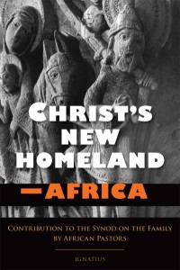 Christ's New Homeland – Africa