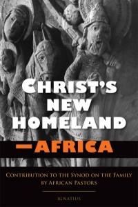 Christ's New Homeland – Africa